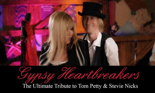 Gypsy Heartbreakers: The Ultimate Tribute to Tom Petty & Stevie Nicks